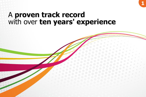 A proven track record with over ten years' experience